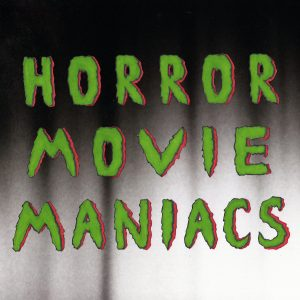 Horror Movie Maniacs